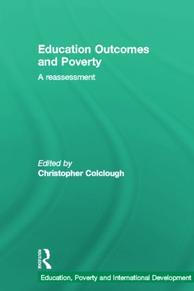 Education Outcomes and Poverty: A Reassessment (Hardback) book cover
