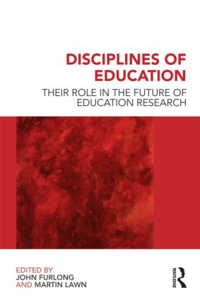Disciplines of Education: Their Role in the Future of Education Research (Paperback) book cover