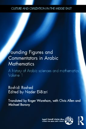 Founding Figures and Commentators in Arabic Mathematics: A History of Arabic Sciences and Mathematics Volume 1 book cover
