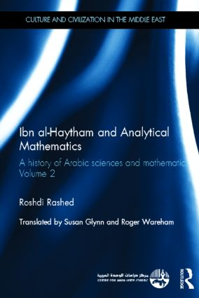 Ibn al-Haytham and Analytical Mathematics: A History of Arabic Sciences and Mathematics Volume 2 book cover