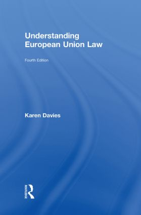 Understanding European Union Law: 4th Edition (Hardback) book cover