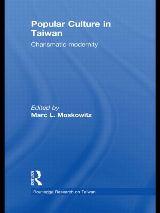 Popular Culture in Taiwan: Charismatic Modernity book cover