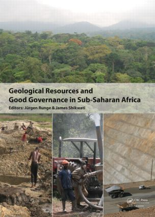 Geological Resources and Good Governance in Sub-Saharan Africa: Holistic Approaches to Transparency and Sustainable Development in the Extractive Sector (Hardback) book cover