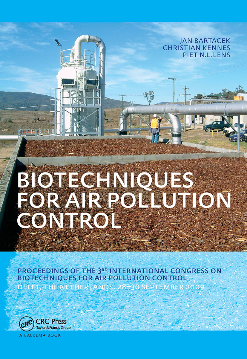 Biotechniques for Air Pollution Control: Proceedings of the 3rd International Congress on Biotechniques for Air Pollution Control. Delft, The Netherlands, September 28-30, 2009, 1st Edition (Hardback) book cover