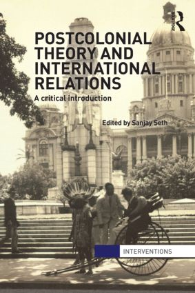 Postcolonial Theory and International Relations: A Critical Introduction (Paperback) book cover