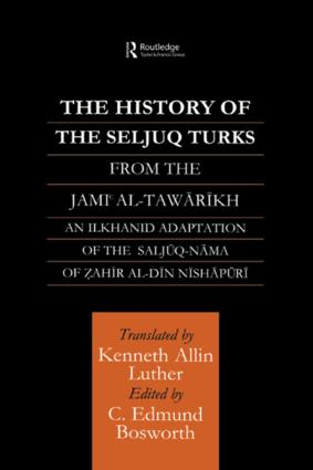 The History of the Seljuq Turks