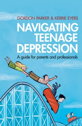 Navigating Teenage Depression: A Guide for Parents and Professionals (Paperback) book cover