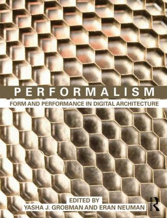 Performalism: Form and Performance in Digital Architecture (Paperback) book cover