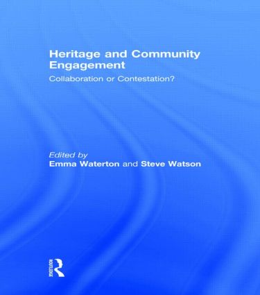 Heritage and Community Engagement: Collaboration or Contestation? (Hardback) book cover