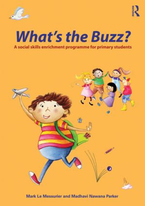 What's the Buzz?: A Social Skills Enrichment Programme for Primary Students (Paperback) book cover