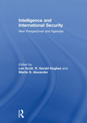 Intelligence and International Security: New Perspectives and Agendas (Hardback) book cover
