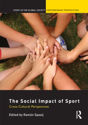The Social Impact of Sport: Cross-Cultural Perspectives book cover