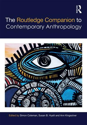 The Routledge Companion to Contemporary Anthropology (Hardback) book cover