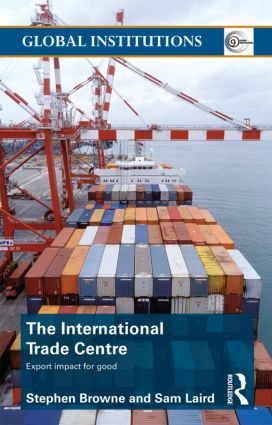 The International Trade Centre: Export Impact for Good (Paperback) book cover