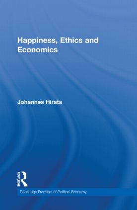 Happiness, Ethics and Economics (Hardback) book cover