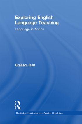 Exploring English Language Teaching: Language in Action book cover