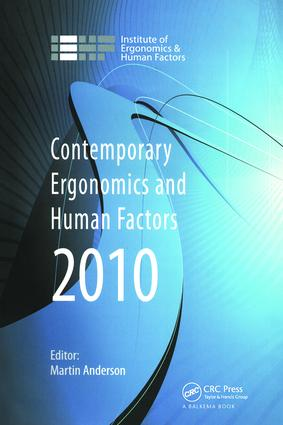 Contemporary Ergonomics and Human Factors 2010: Proceedings of the International Conference on Contemporary Ergonomics and Human Factors 2010, Keele, UK book cover