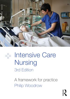 Intensive Care Nursing: A Framework for Practice, 3rd Edition (Paperback) book cover