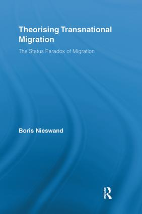 Theorising Transnational Migration: The Status Paradox of Migration (Hardback) book cover