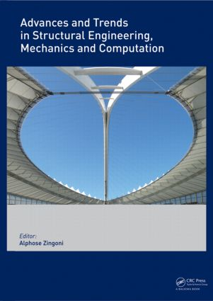 Advances and Trends in Structural Engineering, Mechanics and Computation: 1st Edition (Hardback) book cover
