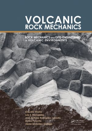 Volcanic Rock Mechanics: Rock Mechanics and Geo-engineering in Volcanic Environments, 1st Edition (Paperback) book cover