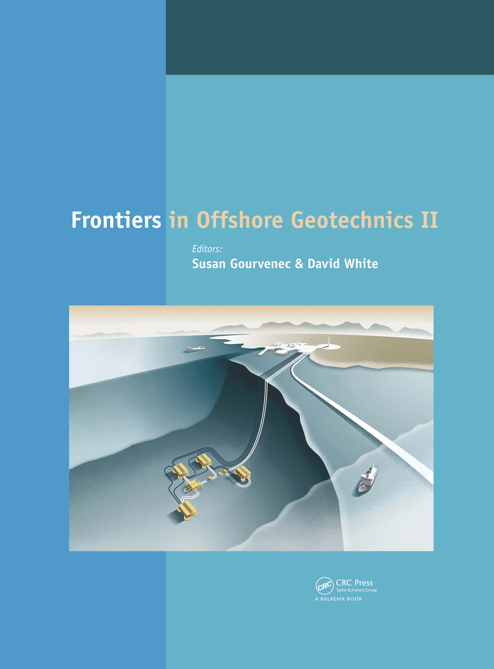 Frontiers in Offshore Geotechnics II: 1st Edition (Pack - Book and CD) book cover