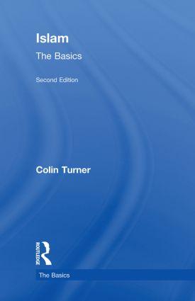 Islam: The Basics: 2nd Edition (Hardback) book cover