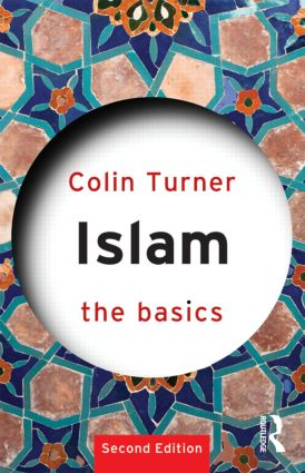 Islam: The Basics: 2nd Edition (Paperback) book cover