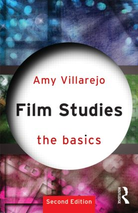 Film Studies: The Basics: 2nd Edition (Paperback) book cover