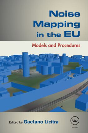 Noise Mapping in the EU: Models and Procedures (Hardback) book cover
