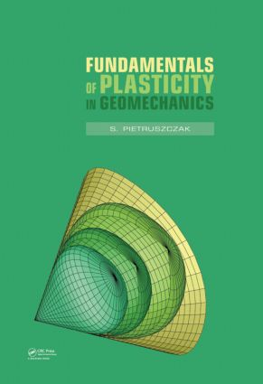 Fundamentals of Plasticity in Geomechanics: 1st Edition (Hardback) book cover