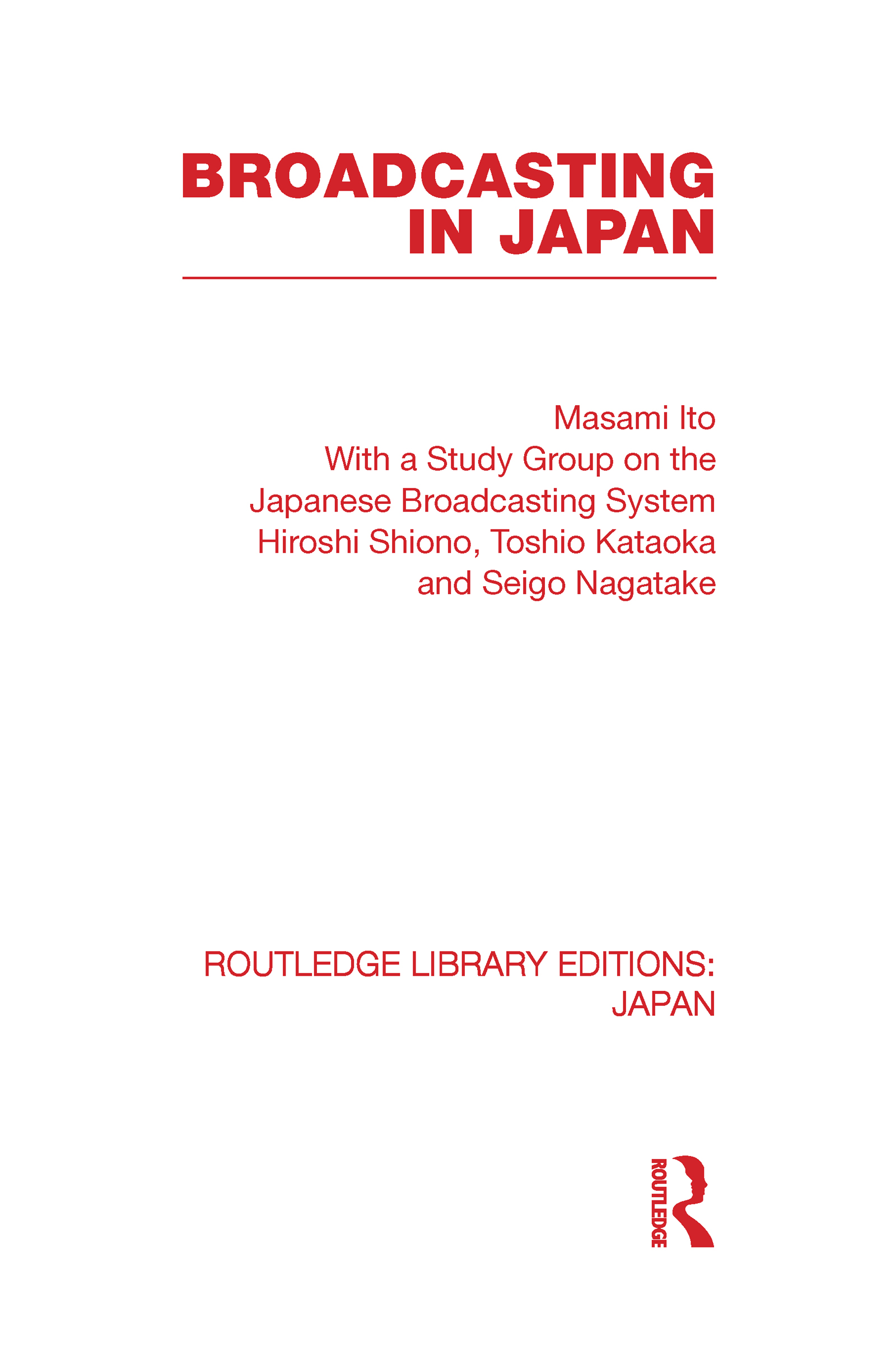 Broadcasting in Japan: Case-studies on Broadcasting Systems (Hardback) book cover