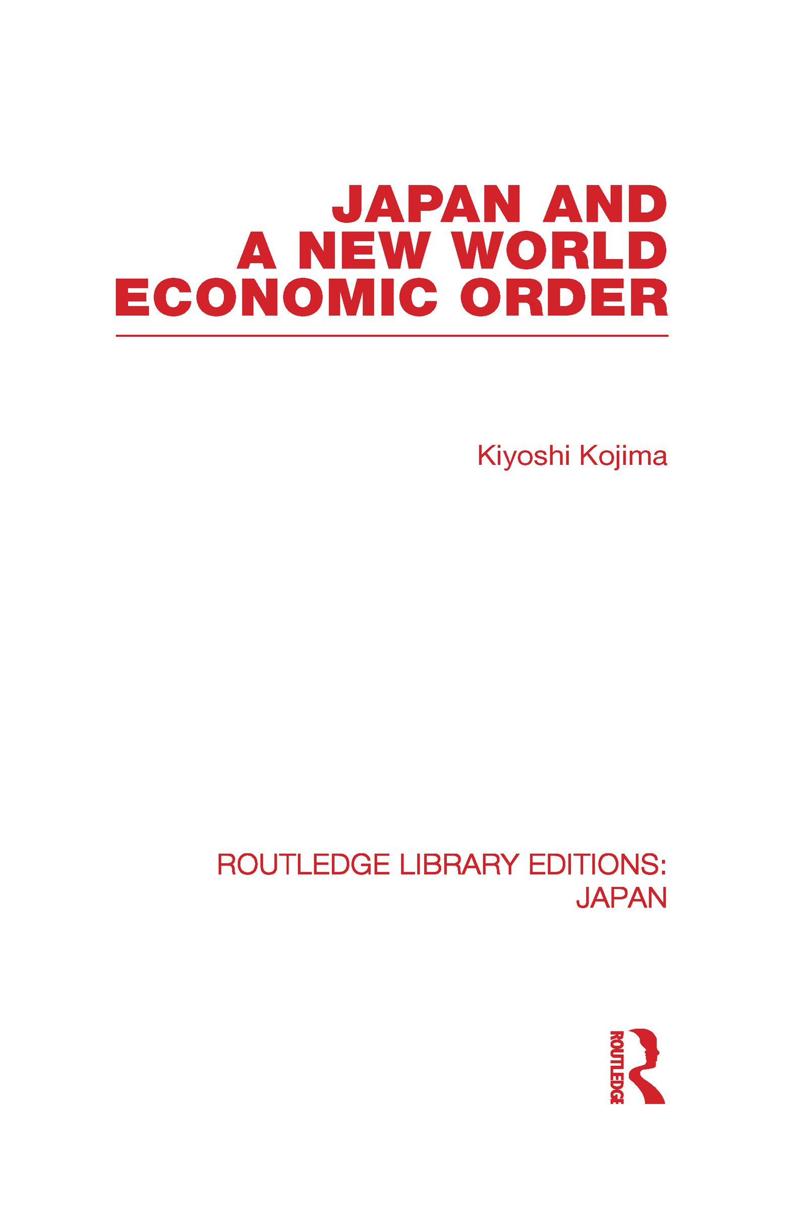 Japan and a New World Economic Order (Hardback) book cover