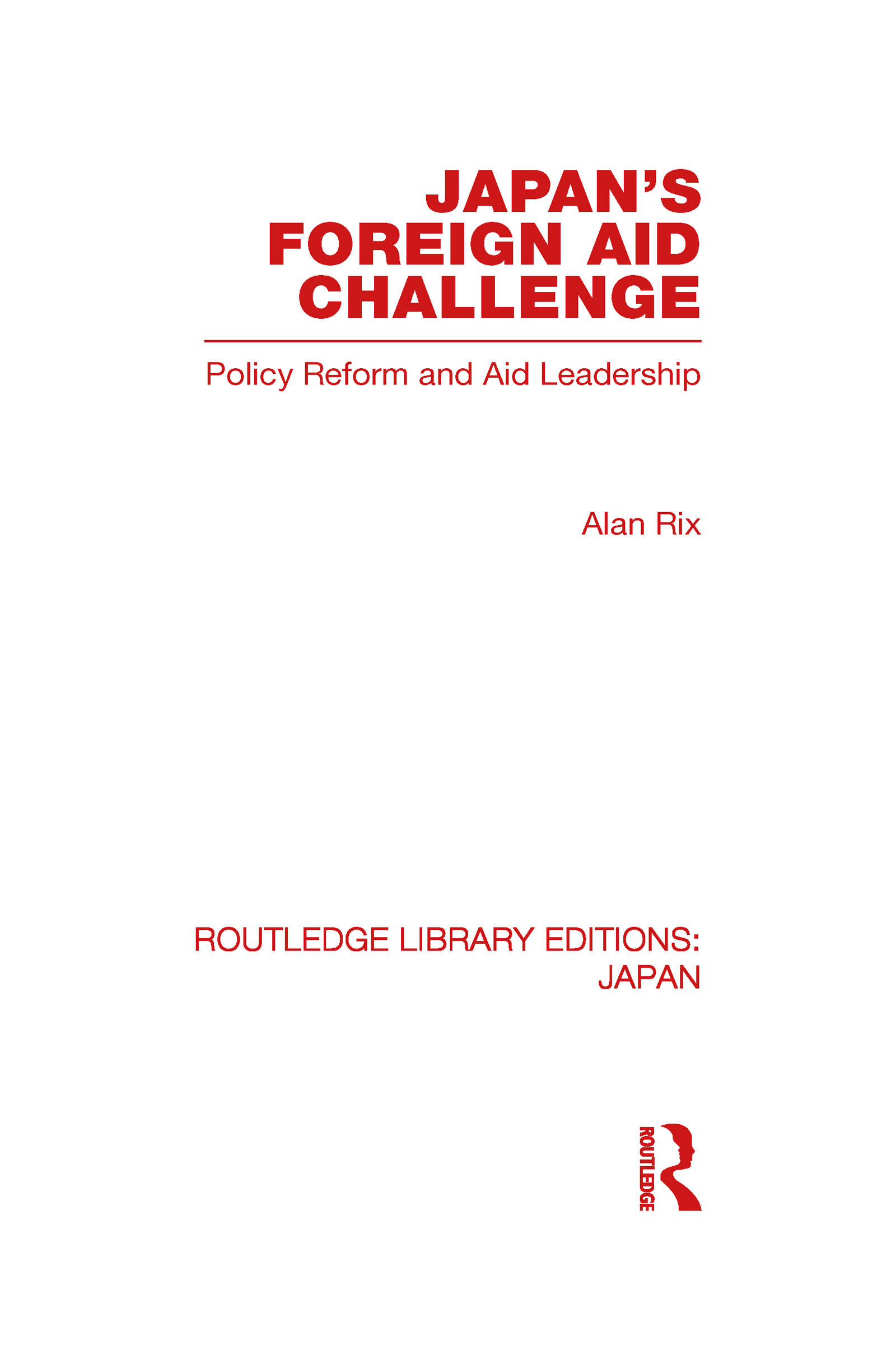 Japan's Foreign Aid Challenge (Hardback) book cover