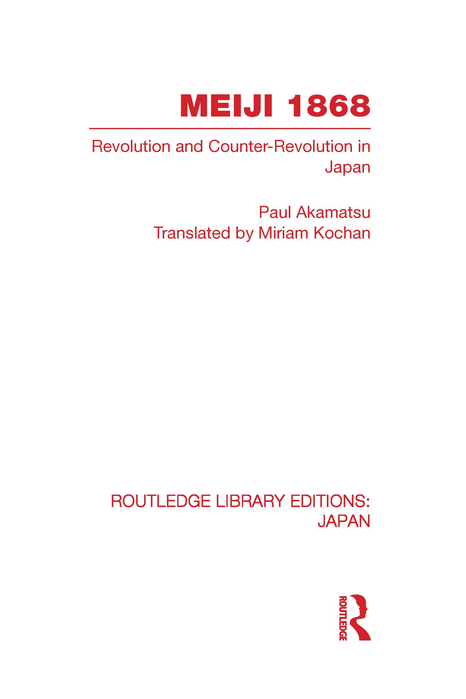 Meiji 1868: Revolution and Counter-Revolution in Japan, 1st Edition (Hardback) book cover