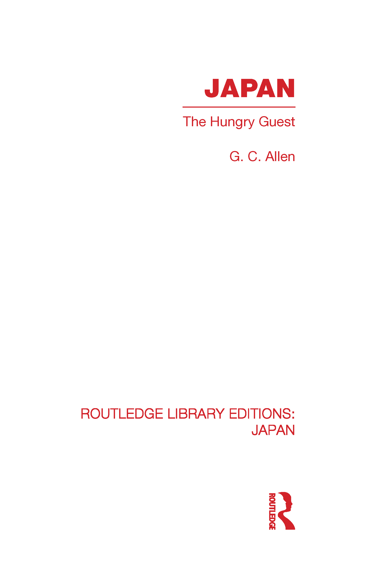 Japan: The Hungry Guest, 1st Edition (Hardback) book cover