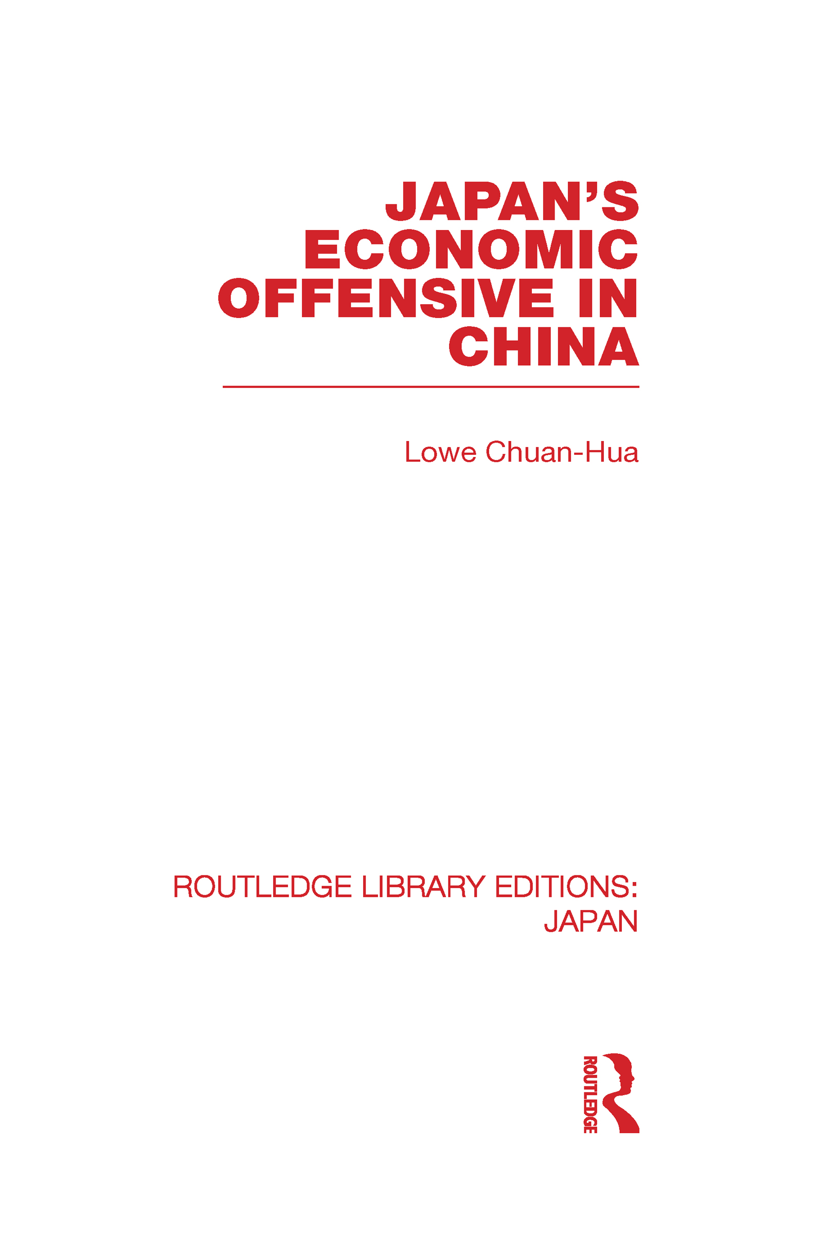 Japan's Economic Offensive in China (Hardback) book cover