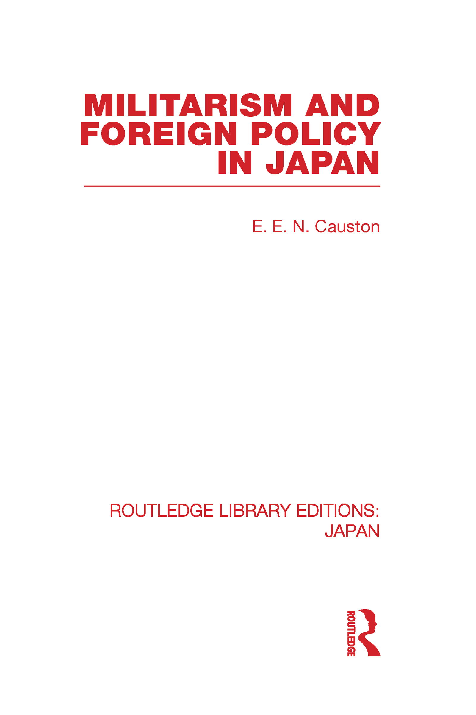 Militarism and Foreign Policy in Japan (Hardback) book cover