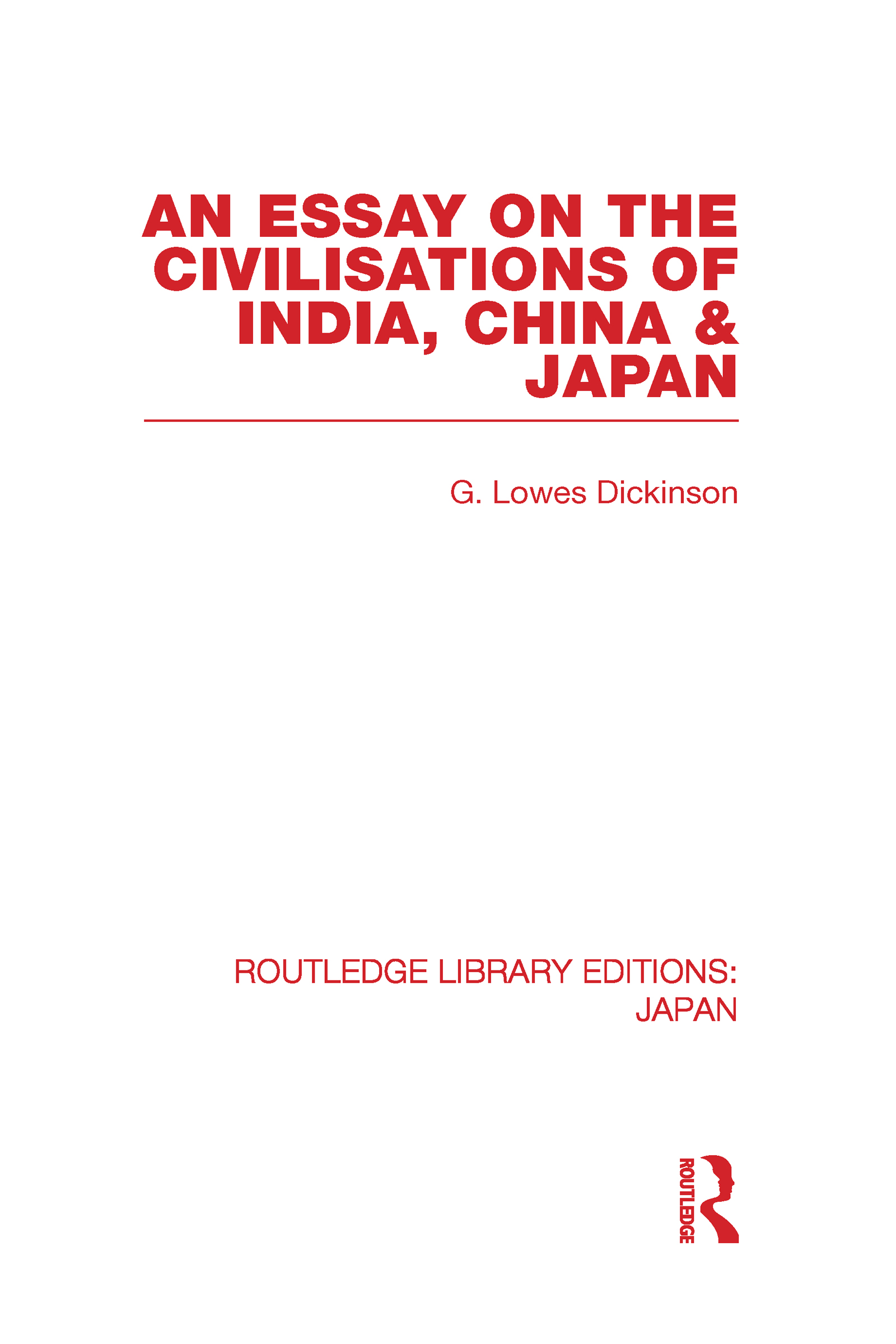 An Essay on the Civilisations of India, China and Japan (Hardback) book cover