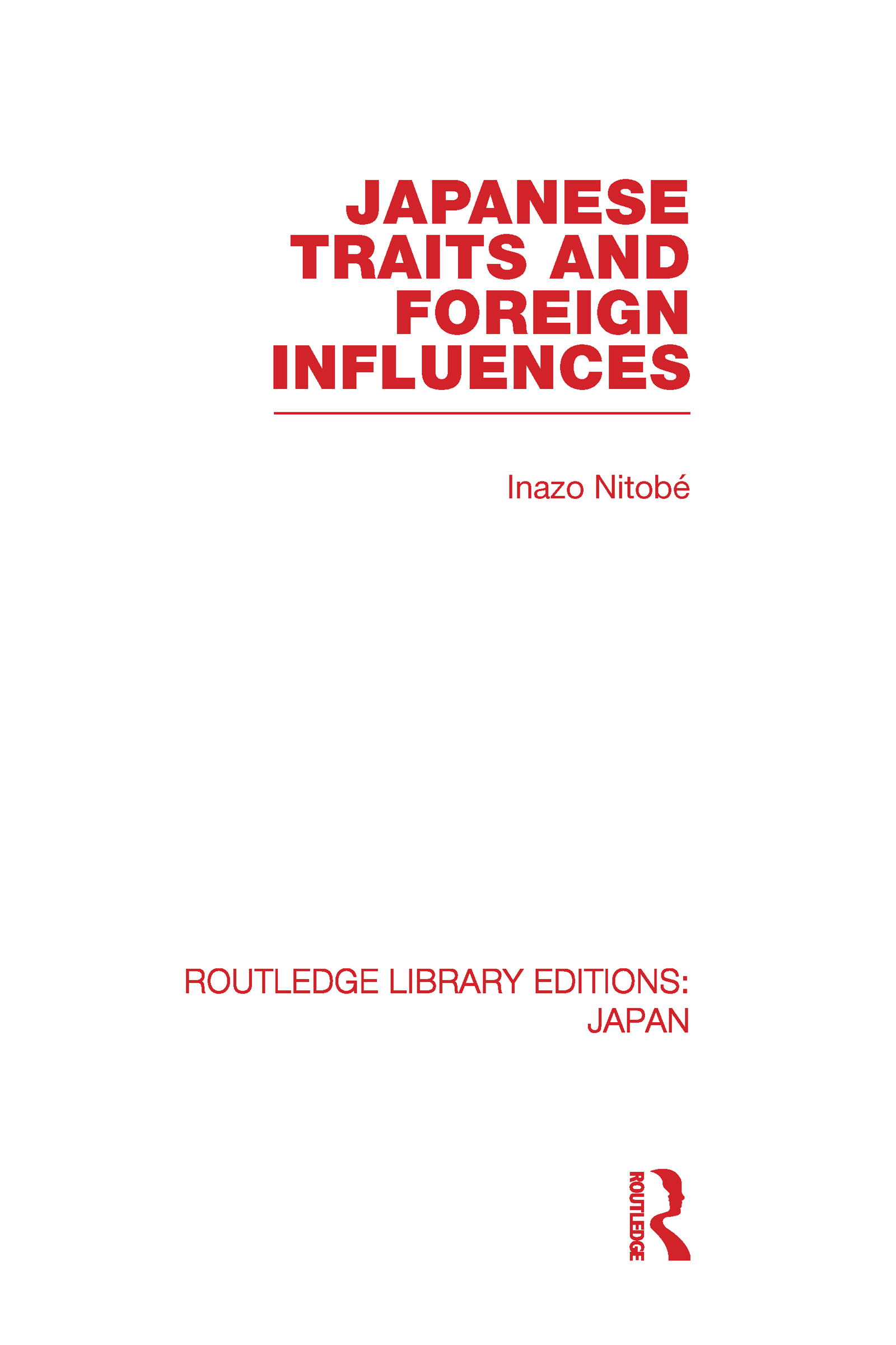Japanese Traits and Foreign Influences (Hardback) book cover