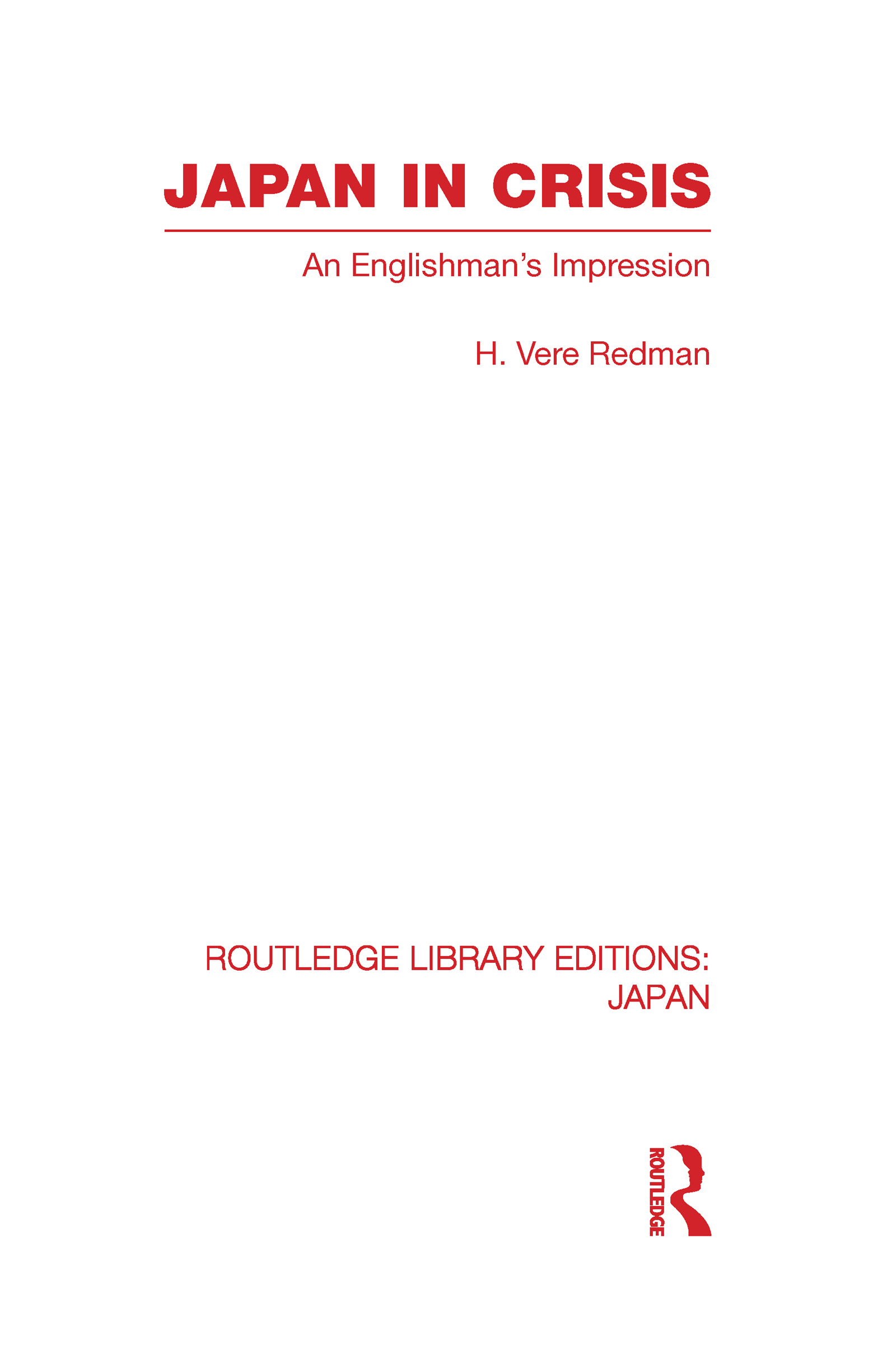 Japan in Crisis: An Englishman's Impression, 1st Edition (Hardback) book cover