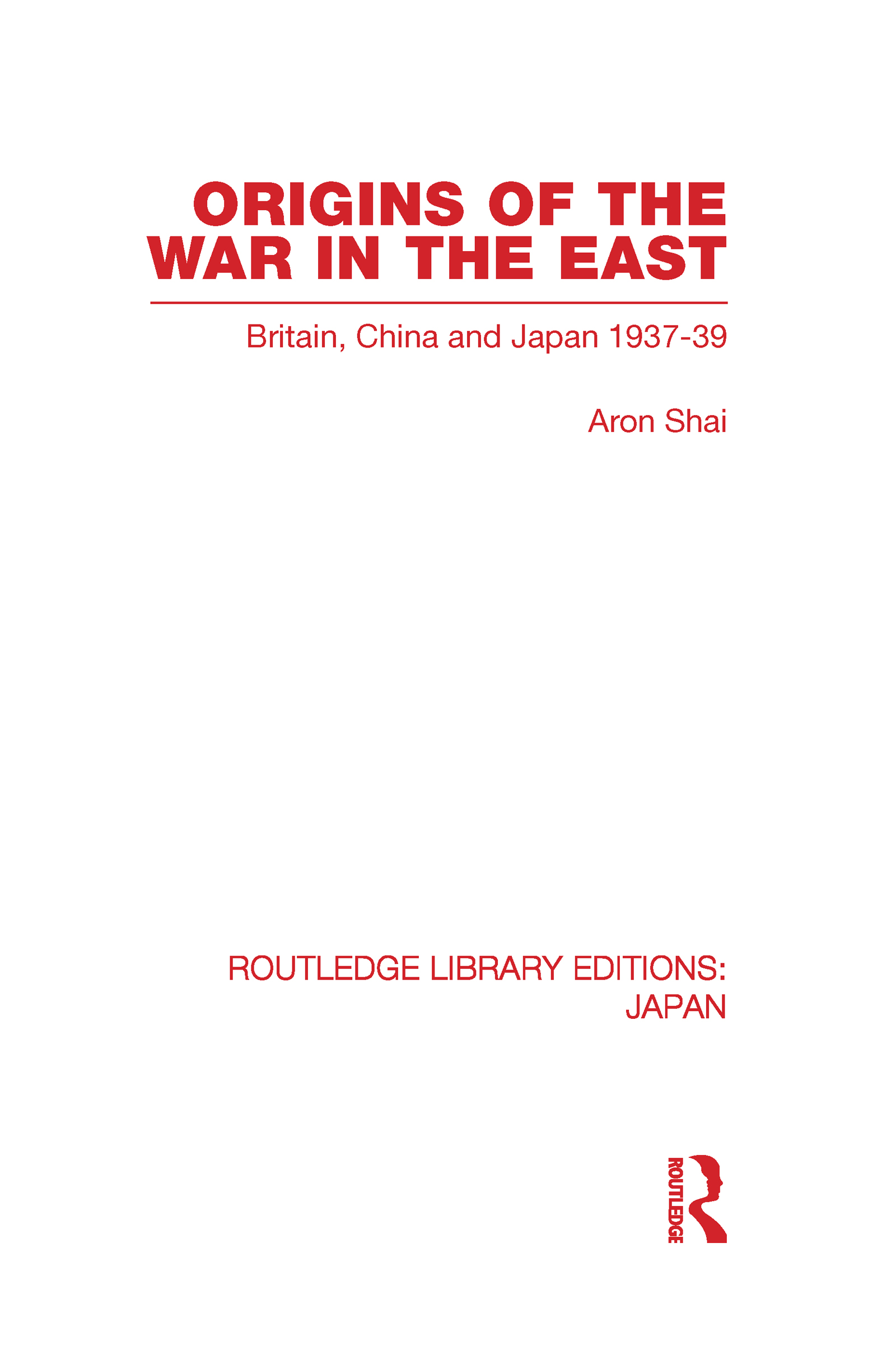 Origins of the War in the East (Hardback) book cover