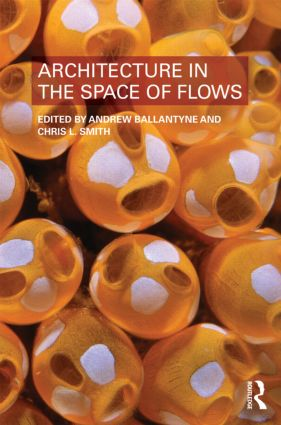 Architecture in the Space of Flows (Paperback) book cover