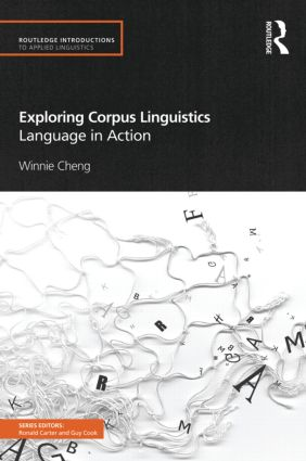 Exploring Corpus Linguistics: Language in Action (Paperback) book cover