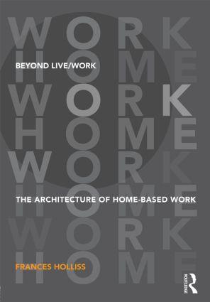 Beyond Live/Work