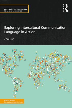 Exploring Intercultural Communication: Language in Action book cover