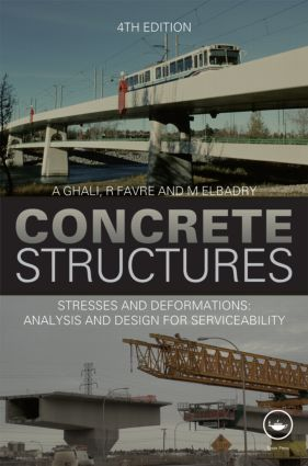 Concrete Structures: Stresses and Deformations: Analysis and Design for Sustainability, Fourth Edition, 4th Edition (Hardback) book cover