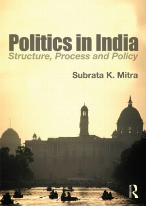 Politics in India: Structure, Process and Policy (Paperback) book cover