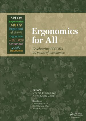 Ergonomics for All: Celebrating PPCOE's 20 years of Excellence: Selected Papers of the Pan-Pacific Conference on Ergonomics, 7-10 November 2010, Kaohsiung, Taiwan, 1st Edition (Hardback) book cover