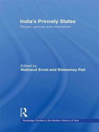 India's Princely States: People, Princes and Colonialism (Paperback) book cover